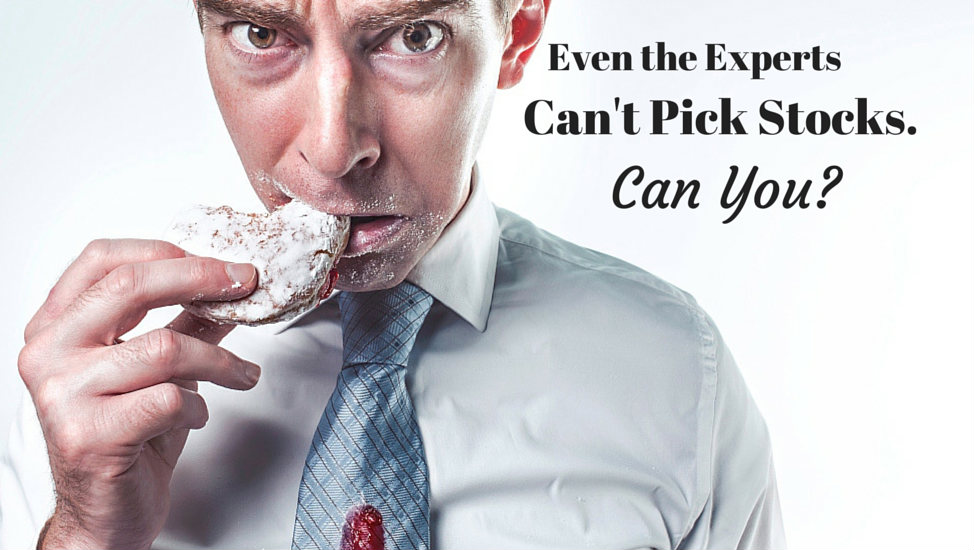 Even the Experts Can't Pick Stocks - Can You