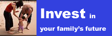 Invest in Your Family's Future