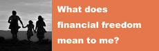 What Does Financial Freedom Mean to Me?