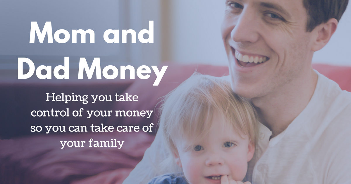 Mom and Dad Money | Financial Advice for New Parents