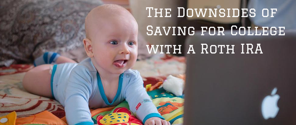 The Downsides of Saving for College with a Roth IRA – Thumbnail