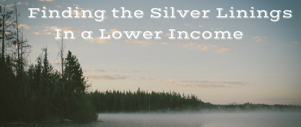Finding the Silver Linings in a Lower Income – Thumbnail