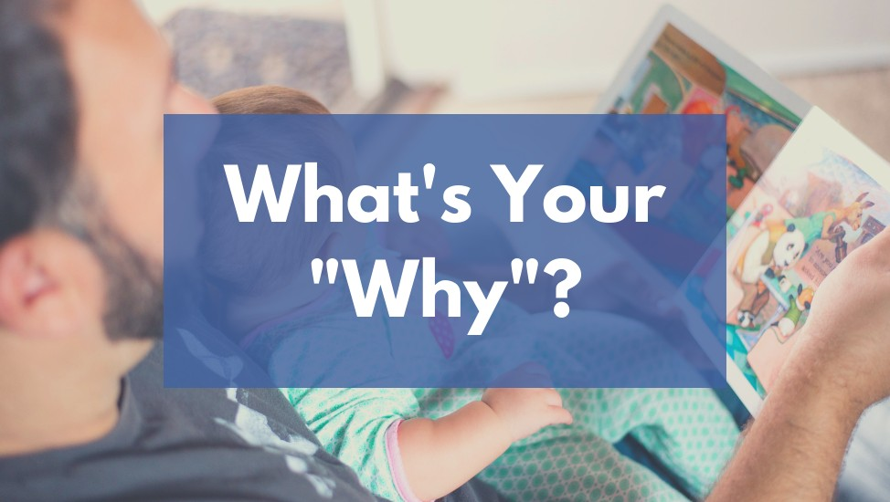 What's Your Why