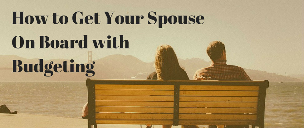 How to Get Your Spouse on Board with Budgeting thumbnail