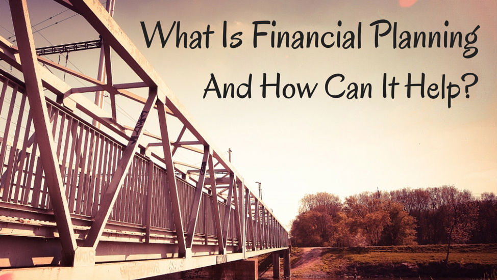 What Is Financial Planning and How Can It Help