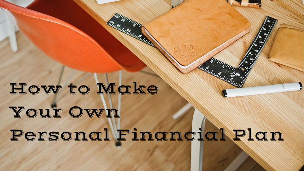 How To Make Your Own Personal Financial Plan Mom And Dad Money