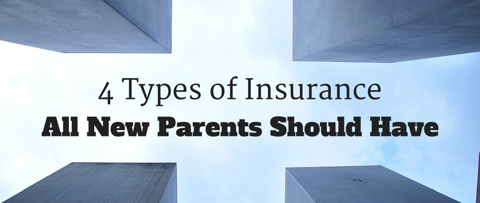 4 Types of Insurance All New Parents Should Have – Thumbnail