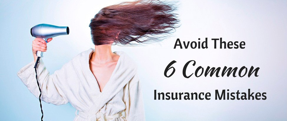 Avoid These 6 Common Insurance Mistakes – Thumbnail