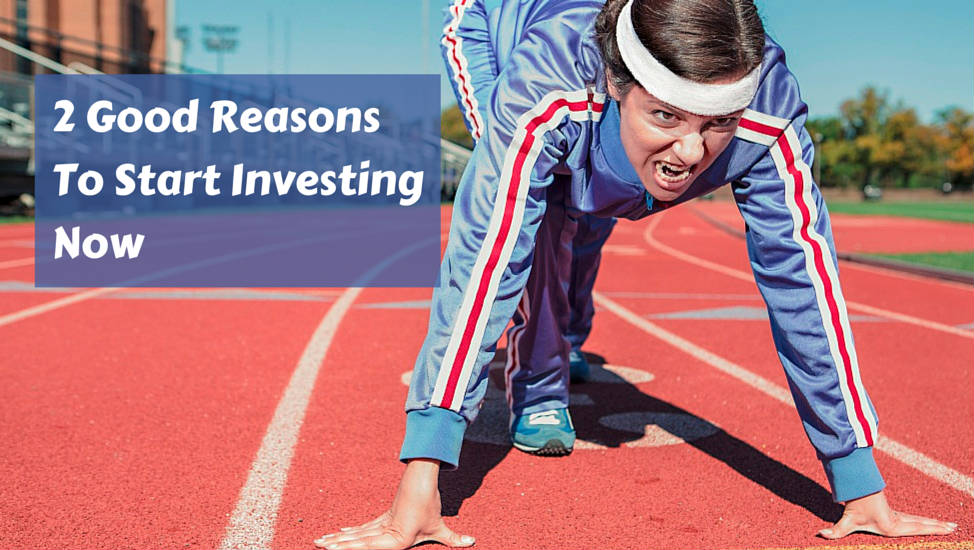 2 Good Reasons to Start Investing Now
