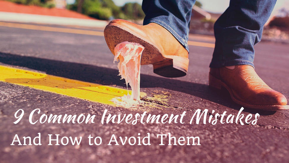 9 Common Investment Mistakes