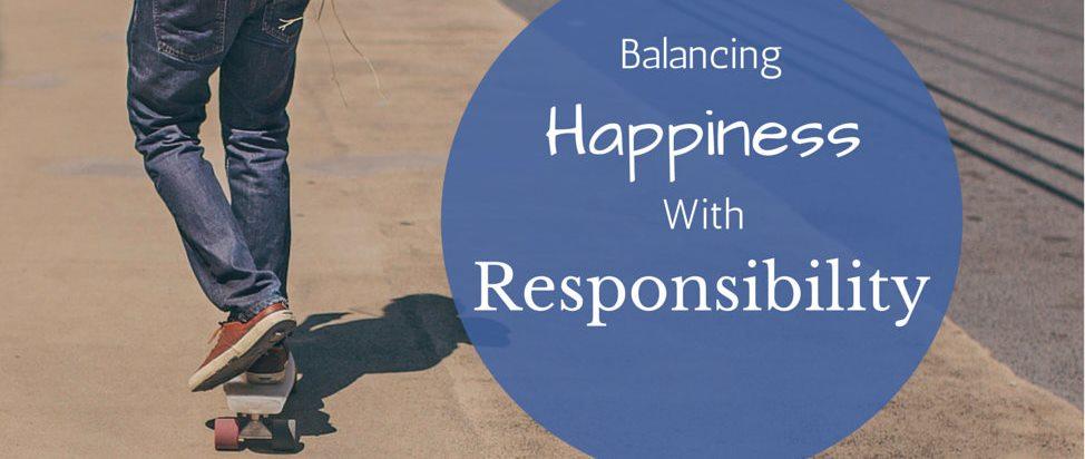 Balancing Happiness With Responsibility – Thumbnail