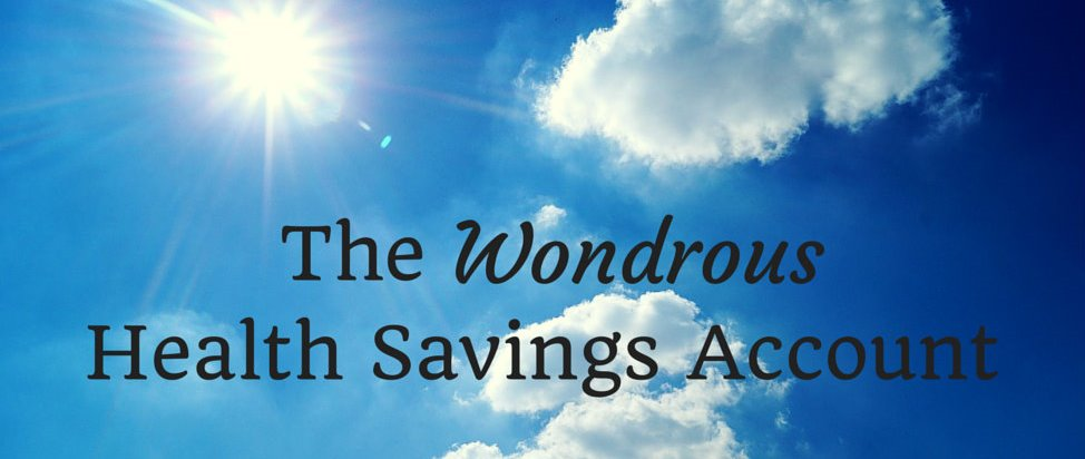 The Wondrous Health Savings Account – Thumbnail