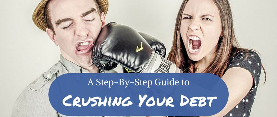 A Step-By-Step Guide to Crushing Your Debt – Thumbnail