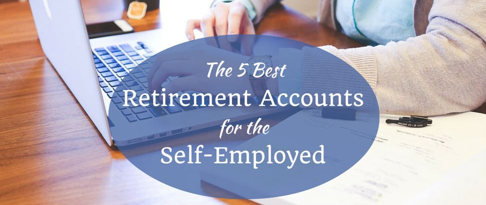 Best retirement options for self employed
