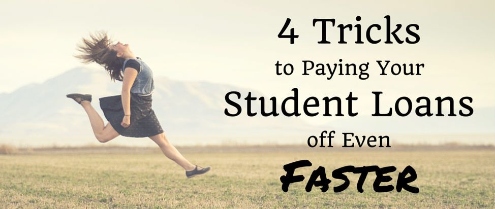 4 Tricks to Paying Your Student Loans off Even Faster thumbnail