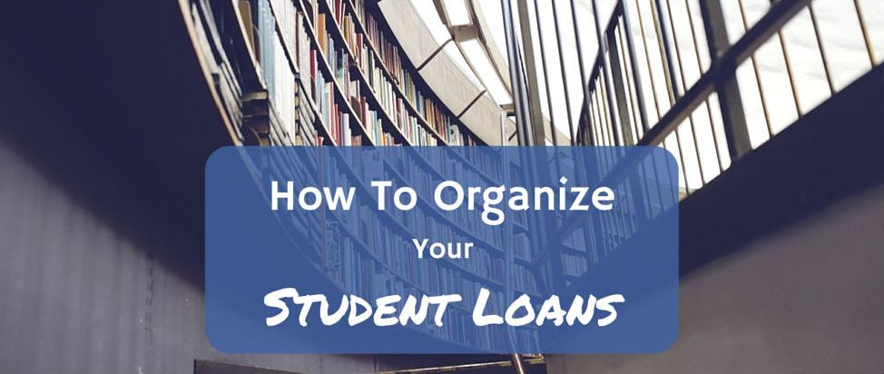 Student Loans Step 1: How to Organize Your Student Loans thumbnail