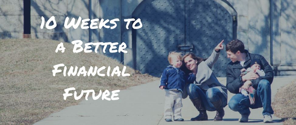 10 Weeks to a Better Financial Future – Thumbnail