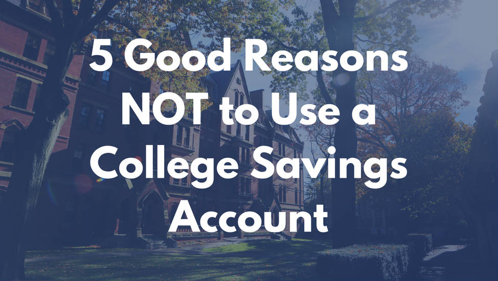 how to choose the best college savings account and when you  how to choose the best college savings account and when you shouldn t use one
