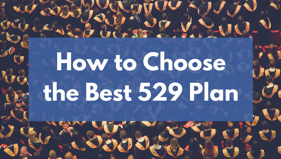 How to Choose the Best 529 Plan