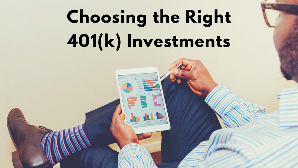 How to Choose Your 401(k) Investments