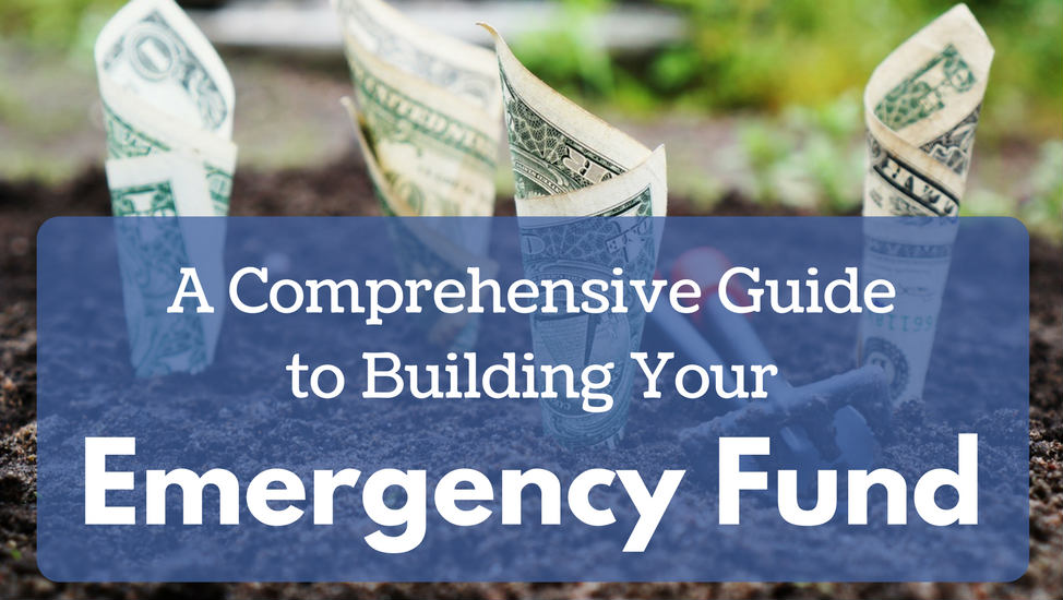 A Comprehensive Guide to Building Your Emergency Fund